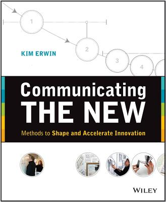 Communicating the New By Erwin, Kim